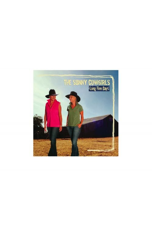 Sunny Cowgirls - Long Five Days CD by Compass Brothers Records